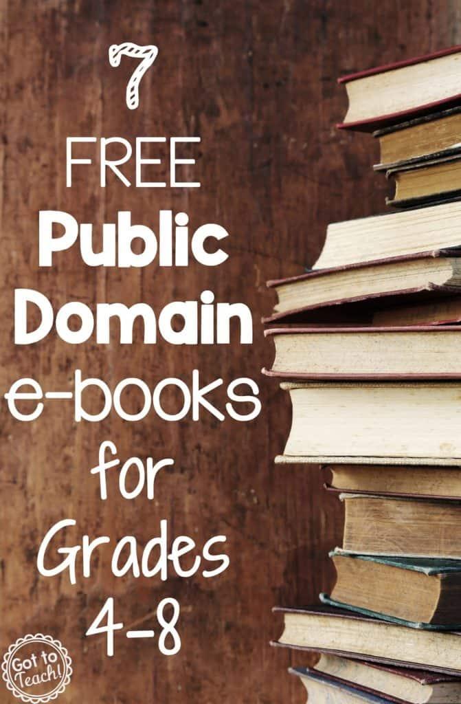 7 FREE Public Domain e-Books for Grades 4-8!
