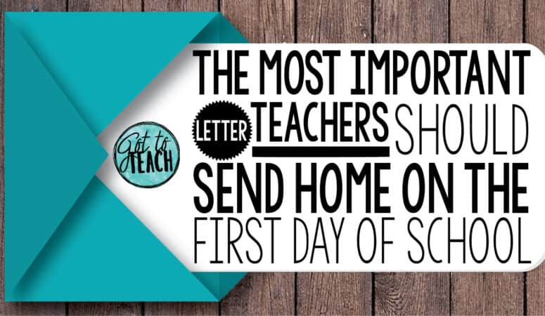 Teachers, You Must Send This Letter Home on the First Day of School!