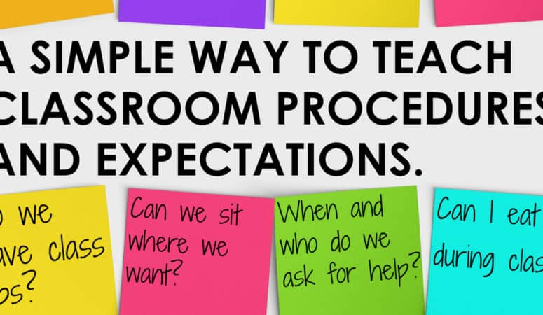 A Simple Way to Teach Classroom Procedures and Expectations