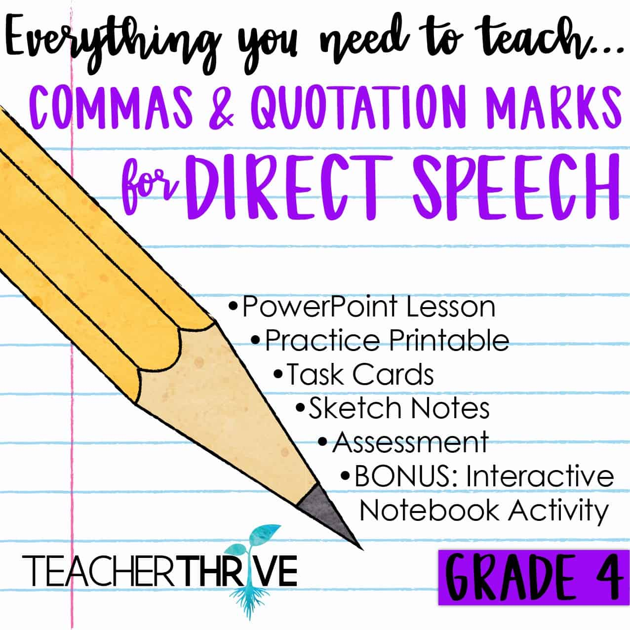 Commas & Quotations for Direct Speech